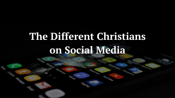 The Different Christians on Social Media