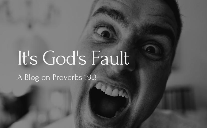It's God's Fault